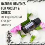 Top 10 Essential Oils for Anxiety