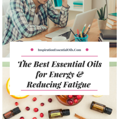 The best essential oils for energy and reducing fatigue